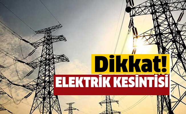 Tarsus'ta 6 mahalleye elektrik enerjisi verilmeyecek