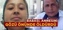 Öldüren Kadının Ağabeyi , olayın yaşandığı gün Tarsus'taydım dedi.