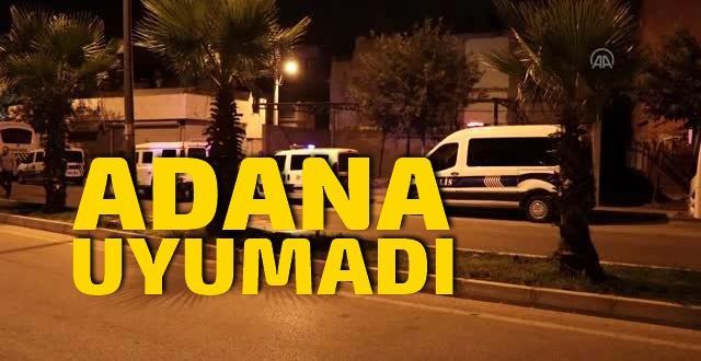 Adana gece silah seslerinden dolayı uyumadı!