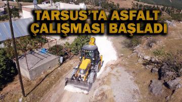 TARSUS BELEDİYESİ ASFALTA BAŞLADI