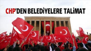 CHP'den belediyelere '30 Ağustos' talimatı