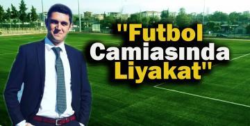 """Futbol Camiasında Liyakat"""