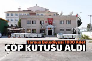 1000 adet konteyner Tarsus Sokaklarına dağıtılmaya başlandı