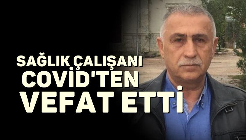 Tarsus'ta 1 Sağlık Çalışanı daha Covid nedeniyle yaşamını yitirdi.