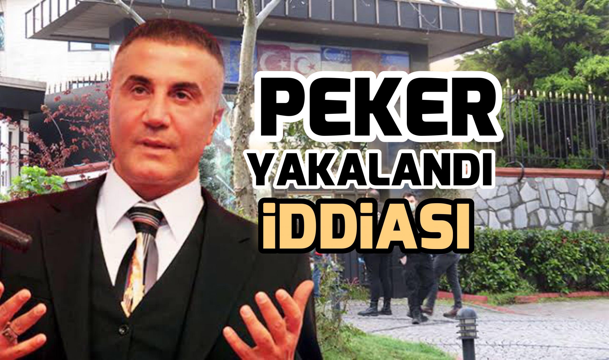 Sedat Peker yakalandı iddiası