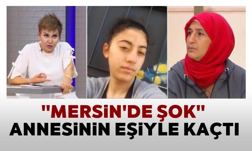Mersin'de Şok. Annesinin kocası ile kaçıp evlendi.!