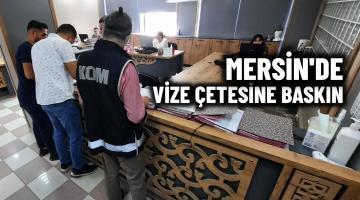 Mersin'de Sahte vize çetesi yakalandı